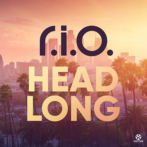 Play & Download Headlong by R.I.O. | Napster