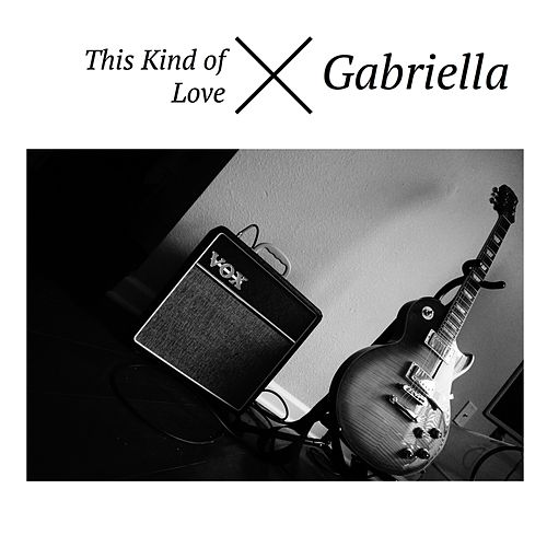 This Kind of Love by Gabriella