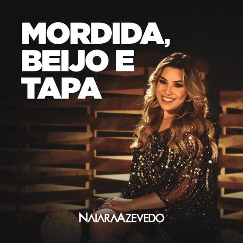 Mordida Beijo e Tapa de Naiara Azevedo