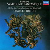 Play & Download Berlioz: Symphonie fantastique by Charles Dutoit | Napster