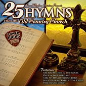 Play & Download Bluegrass Power Picks: 25 Hymns from the Old Country Church by Various Artists | Napster