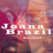 Eu e Você by Joana Brazil