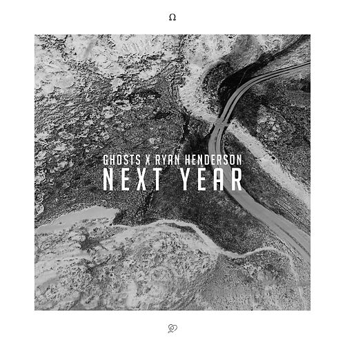 Next Year by Ghosts
