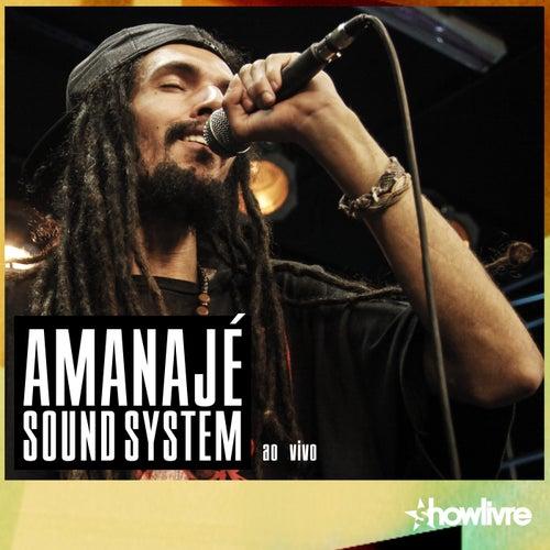 Amanajé Sound System no Estúdio Showlivre (Ao Vivo) de Amanajé Sound System