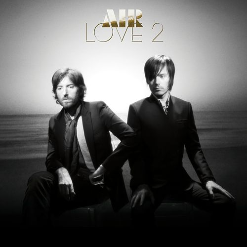 Play & Download Love 2 by Air | Napster