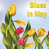 Blues In May von Various Artists