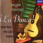 La Danza! Guitar Music From Latin America by EDUARDO FERNÁNDEZ
