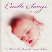 Play & Download Cradle Songs by Karin Schaupp   Napster