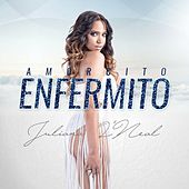 Play & Download Amorcito Enfermito by Juliana | Napster