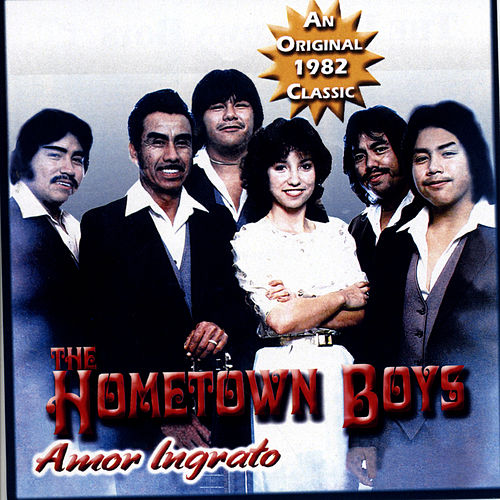 Amor Ingrato by The Hometown Boys