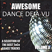 Play & Download Awesome Dance Deja Vu  Vol. 3 by Various Artists | Napster
