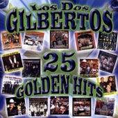 25 Golden Hits by Los Dos Gilbertos