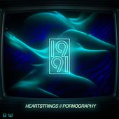 Play & Download Heartstrings/Pornography by 1991 | Napster