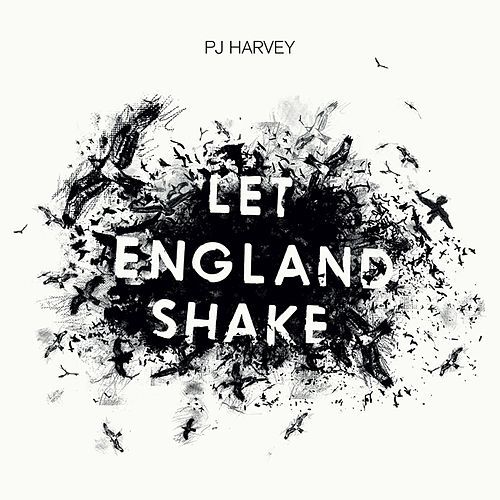 Play & Download Let England Shake by PJ Harvey | Napster