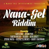Nana - Gel Riddim by Various Artists
