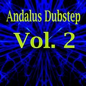 Play & Download Andalus Dubstep, Vol. 2 by Various Artists | Napster