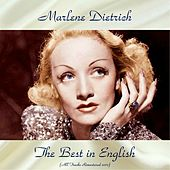 The Best in English (All Tracks Remastered 2017) de Marlene Dietrich
