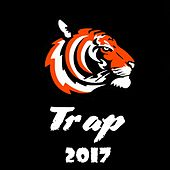 Play & Download Trap 2017 by Various Artists | Napster