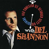 Play & Download 1,661 Seconds with Del Shannon by Del Shannon | Napster