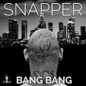 Play & Download Bang Bang by Snapper | Napster