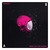 Play & Download Man On The Moon by Powers | Napster