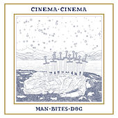 Man Bites Dog by Cinema Cinema