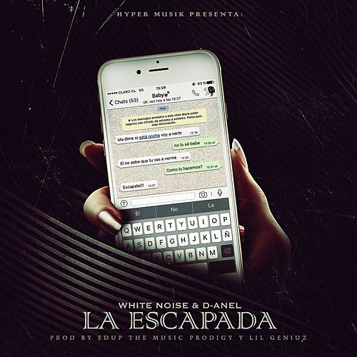 La Escapada by White Noise