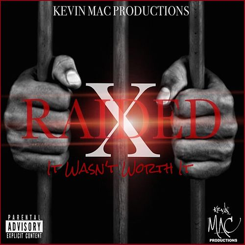 Play & Download It Wasn't Worth It by X-Raided | Napster