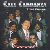 Bancarrota by Cali Carranza