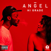 Play & Download Hi Grade by Angel | Napster