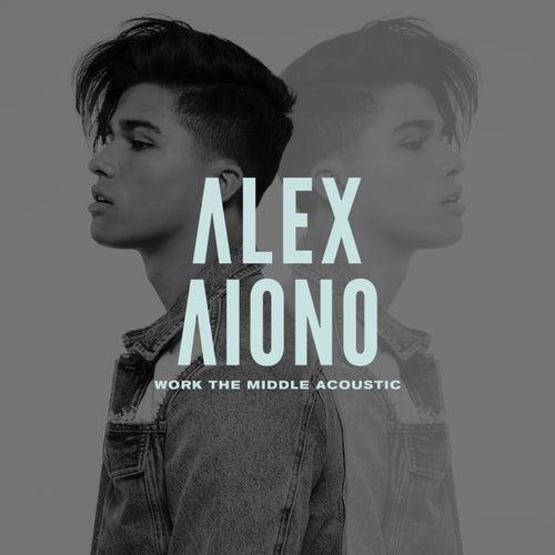 Work The Middle (Acoustic Version) de Alex Aiono