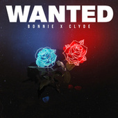 Play & Download Wanted EP by Bonnie X Clyde | Napster