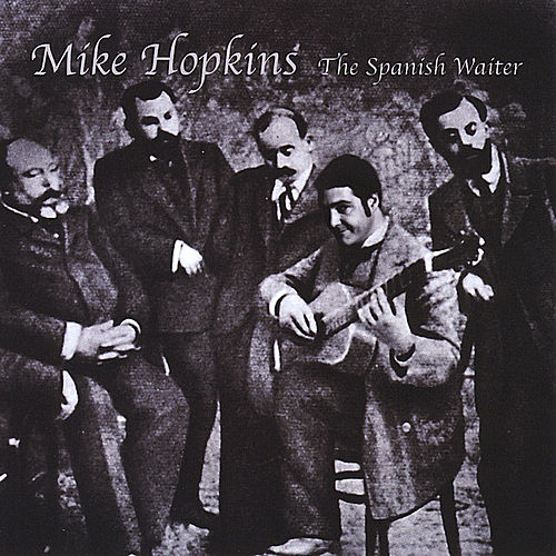 The Spanish Waiter by Mike Hopkins