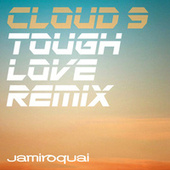 Cloud 9 (Tough Love Remix) von Jamiroquai