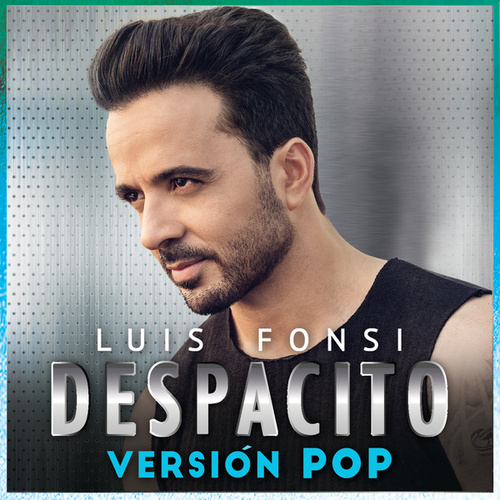 Despacito (Versión Pop) by Luis Fonsi