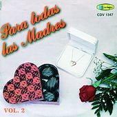 Para Todas Las Madres Vol.2 by Various Artists