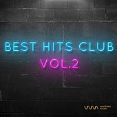 Play & Download Best Hits Club Vol.2 by Various Artists | Napster