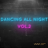 Play & Download Dancing All Night Vol.2 by Various Artists | Napster
