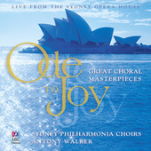 Ode To Joy: Great Choral Masterpieces von Various Artists