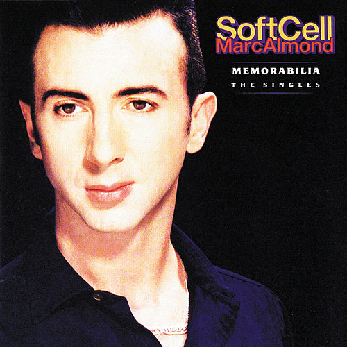 Memorabilia: The Singles by Soft Cell