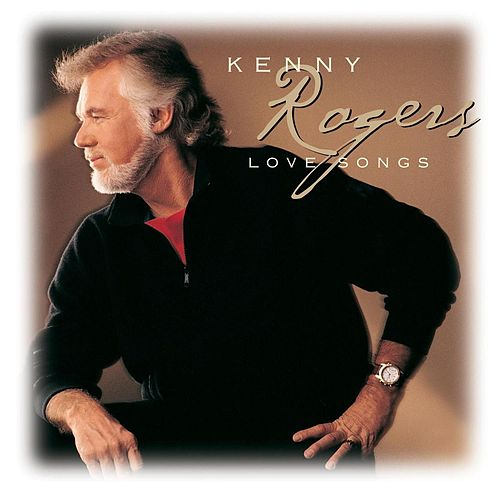 Play & Download Love Songs by Kenny Rogers | Napster