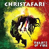 Hearts of Fire by Christafari