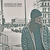 Play & Download The Suffering Stage by Joseph Huber | Napster