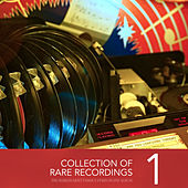 Collection of Rare Recordings, Vol. 1 von Various Artists