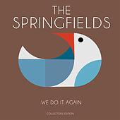 We Do It Again by Springfields