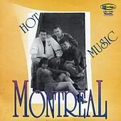 Hot Music by Montreal