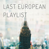Play & Download Last European Playlist by Various Artists | Napster