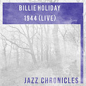 1944 (Live) by Billie Holiday