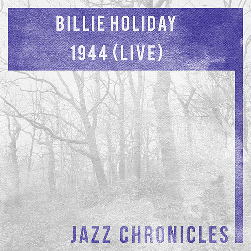 Play & Download 1944 (Live) by Billie Holiday | Napster