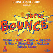 Super Bounce Riddim by Various Artists